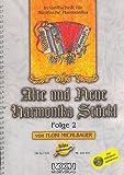 Alte und neue Harmonika Stückl Band 2: für steirische Harmonika in Griffschrift