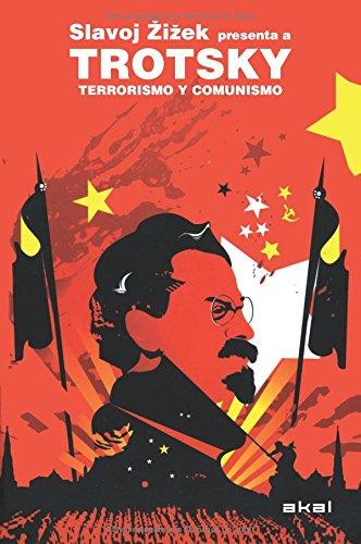 Terrorismo y comunismo / Terrorism and Communism por Leon Trostki