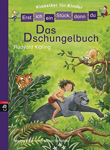 Erst ich ein Stück, dann du! Klassiker - Das Dschungelbuch (Erst ich ein Stück. Klassiker für Leseanfänger, Band 4)
