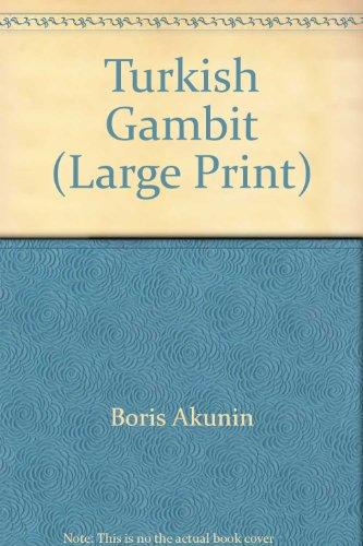 Turkish Gambit (Large Print)