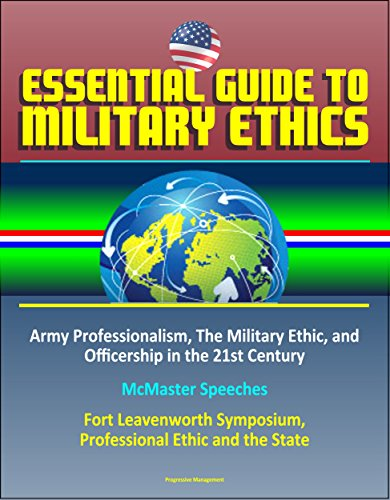 essential-guide-to-military-ethics-army-professionalism-the-military-ethic-and-officership-in-the-21