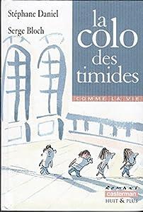 """Afficher """"Colo des timides (La)"""""""
