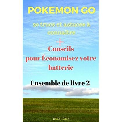 Pokemon Go 20 trucs et astuces à connaître + Conseils pour Économisez votre batterie Ensemble de livre 2