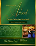 Storybook Advent Carols Collection Songbook: Lyrics and History of the Songs on the Storybook Advent Carols Collections, American & British Classic Christmas Carols: 1-2