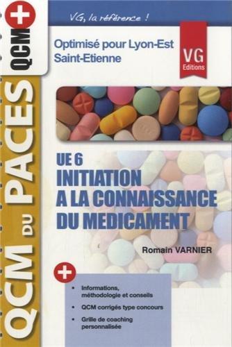 UE6, Initiation à la Connaissance Du Médicament, optimisé pour Lyon-Est, Saint-Etienne