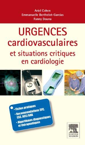 Urgences cardio-vasculaires et situations critiques en cardiologie