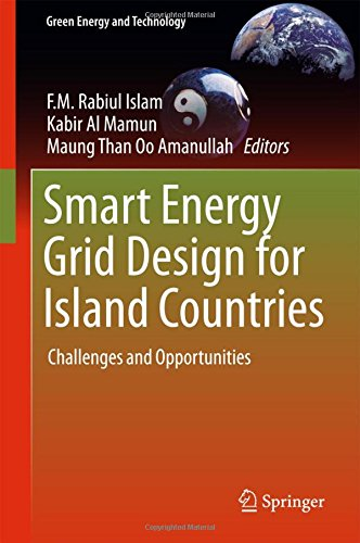 smart-energy-grid-design-for-island-countries-challenges-and-opportunities-green-energy-and-technolo
