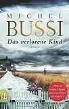 'Das verlorene Kind: Roman' von Michel Bussi
