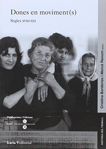 Dones en moviment (s): Segles XVIII-XXI
