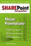 SharePoint Kompendium - Bd. 7: Neue Formulare