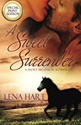 A Sweet Surrender by Lena Hart (2015-03-22)
