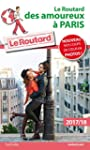 Guide du Routard des Amoureux � Paris...