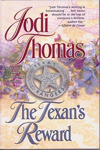 The Texan's Reward by Jodi Thomas (2005-08-01)