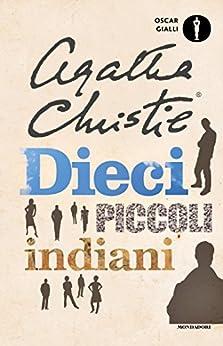 Dieci piccoli indiani (Oscar classici moderni Vol. 2) di [Christie, Agatha]