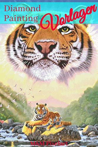 Diamond Painting Vorlagen: Mighty Tiger (Diamond Painting Vorlagen von M&M Pixelart 1) - öl-malerei Moderne