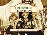 Louisville Television (Postcards of America) by David Inman (2010-11-29)