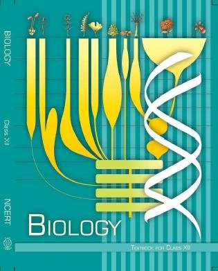 Biology NCERT Class XII Book (English Medium)