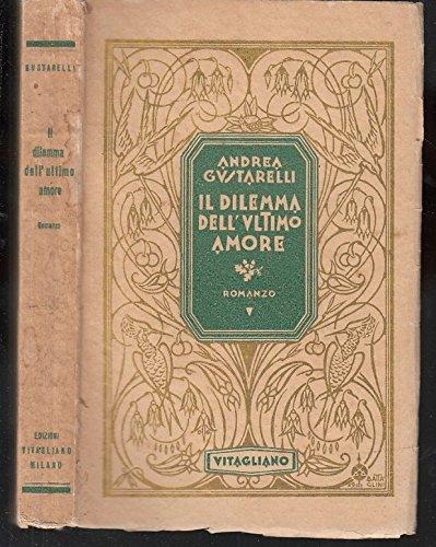 L- DILEMMA DELL'ULTIMO AMORE - ANDREA CARDARELLI - VITAGLIANO--- 1929- B- ZDS35