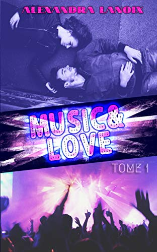 Music & Love (Tome 1)