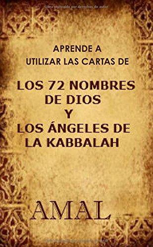 Aprende a Utilizar Las Cartas De Los 72 Nombres De Dios por Esperanza Tovar Moratalla