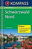 Schwarzwald Nord: Wanderführer mit Top-Routenkarten und Höhenprofilen (KOMPASS-Wanderführer, Band 1071)