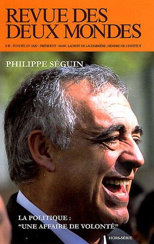 Revue des deux mondes - Hors série novembre 2011 - Hommage à Philippe Séguin