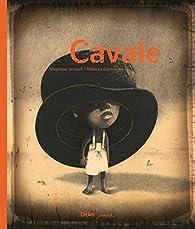 Cavale par Stéphane Servant