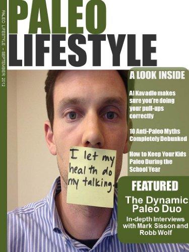 Paleo Lifestyle Magazine Interviews - Issue #2 - September 2012 (English Edition) (Magazine Zwei Kochen Für)