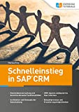 Schnelleinstieg in SAP CRM