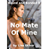 No Mate of Mine (Bound and Bonded Book 5) (English Edition)