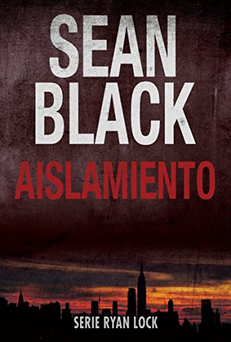 aislamiento-saga-de-ryan-lock-n-1-spanish-edition