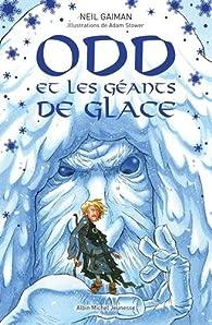 Odd et les Géants de Glace par Neil Gaiman