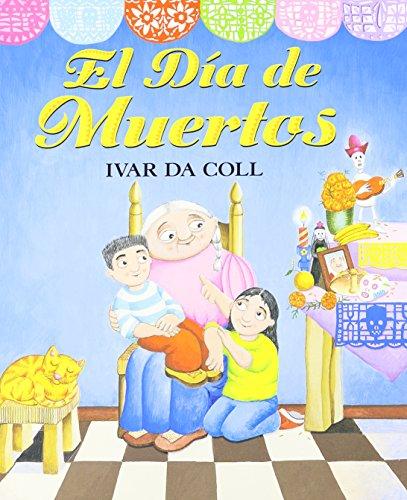 El Dia de Muertos (Day of the Dead) (1 Paperback/1 CD) (El Halloween-de Mexico)
