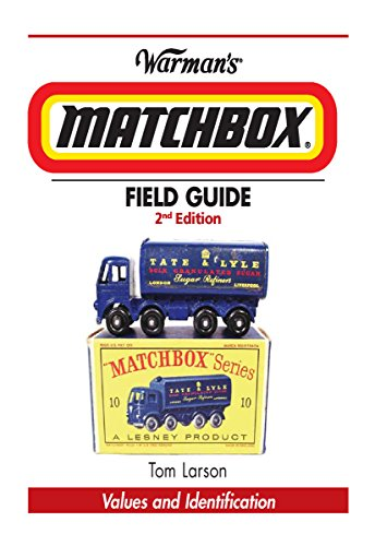 Warman\'s Matchbox Field Guide: Values & Identification (Warman\'s Field Guide) (English Edition)