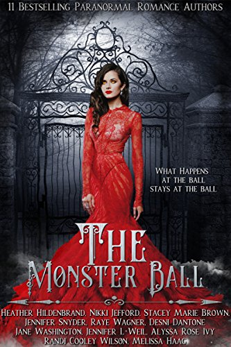 The Monster Ball: A Paranormal Romance Anthology (English Edition)