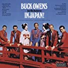 In Japan Live, Original recording reissued Edition by Buck Owens And His Buckaroos (1997) Audio CD