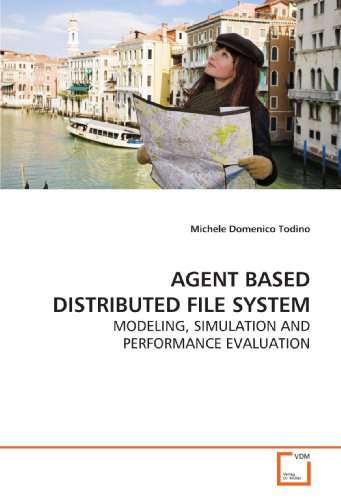 AGENT BASED DISTRIBUTED FILE SYSTEM