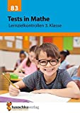 Tests in Mathe - Lernzielkontrollen 3. Klasse (Lernzielkontrollen, Klassenarbeiten und Proben, Band 83) - Agnes Spiecker