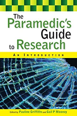 The Paramedic's Guide to Research: An Introduction by Open University Press