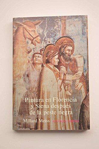 Pintura en Florencia y siena despues de la peste negra por M. Meiss