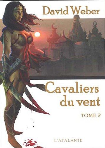 Le dieu de la guerre, livre 3 : Cavaliers du vent, tome 2 par David Weber, Franck Reichert