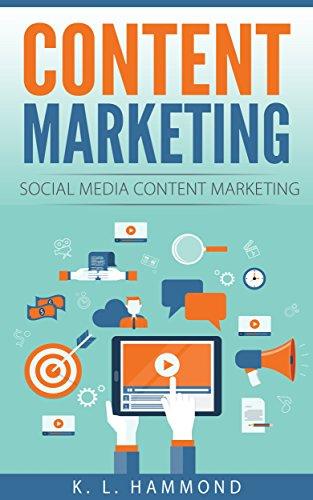 Content Marketing: Social Media Content Marketing (Social Media Marketing Book 2) (English Edition)