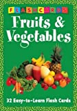 Fruits & Vegetables - Flash Cards