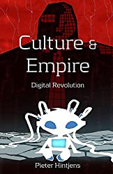 Culture & Empire: Digital Revolution (English Edition)