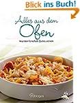 Alles aus dem Ofen: Neue Ideen für Au...