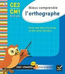 Mini chouette mieux comprendre l'orthographe CE2/CM1 8-10 ans