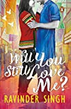 #8: Will You Still Love Me?