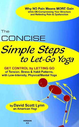 Concise Simple Steps to Let-Go Yoga (Yoga for the WEST of US ...