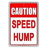 Eugene49Mor Caution Speed Hump Sicherheit Slow Down Calm Traffic Achtung Hinweis Aluminium Note Metall blechschild 20,3x 30,5cm Teller