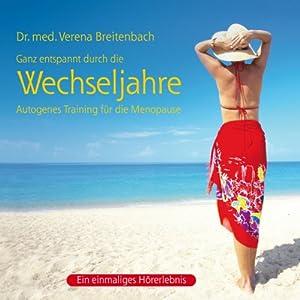 Wechseljahre: Autogenes Training für die Menopause